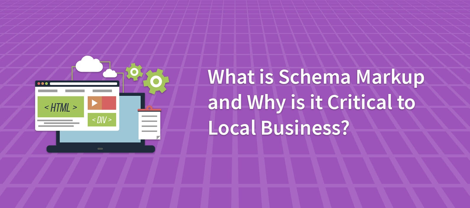 Schema Markup for Local Businesses