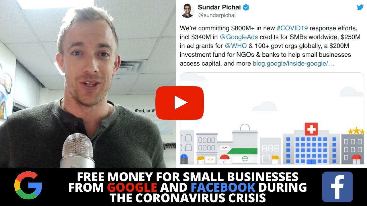 FREE Money for Small Businesses from Google and Facebook during the Coronavirus Crisis