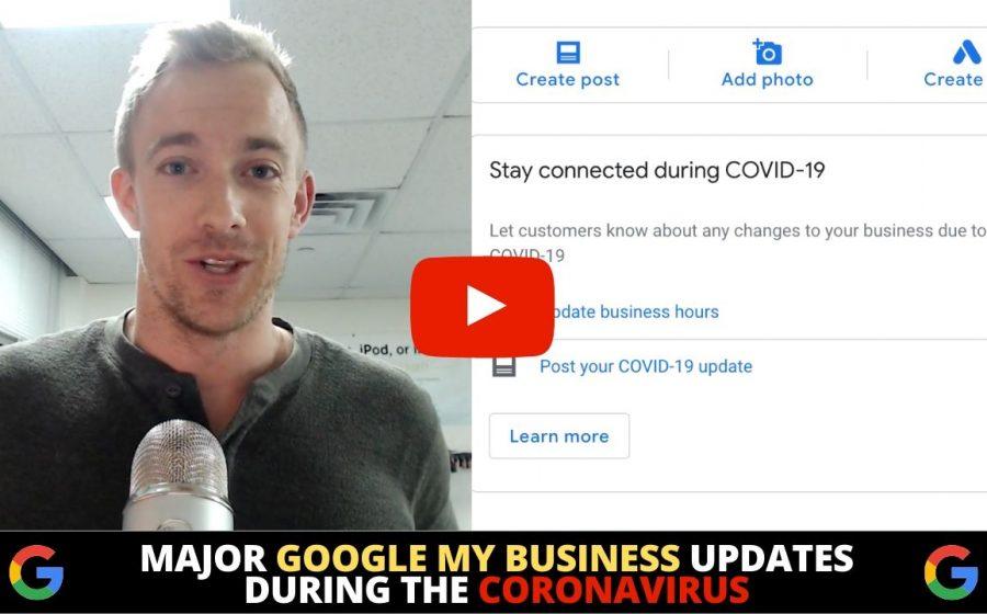 Major Google My Business Updates during the Coronavirus