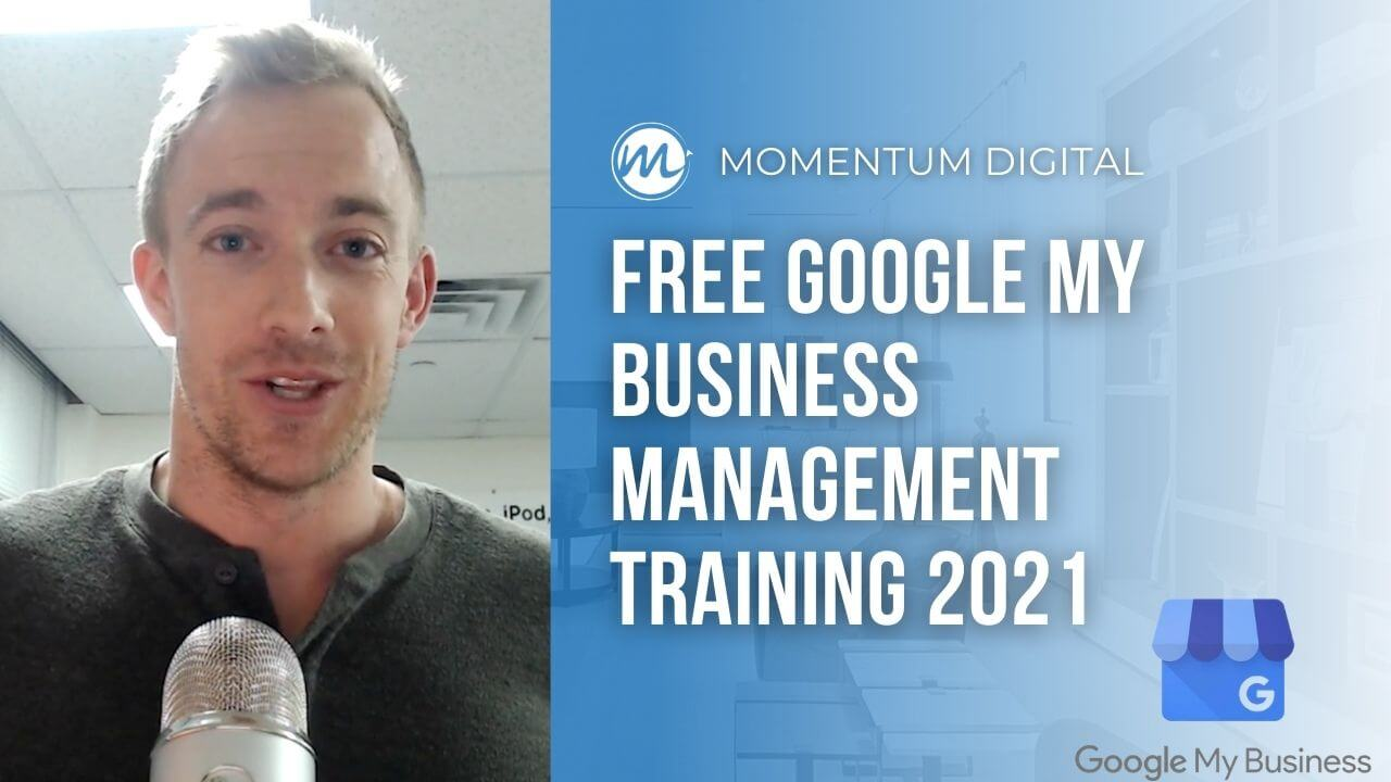 Free Google My Business Management Training