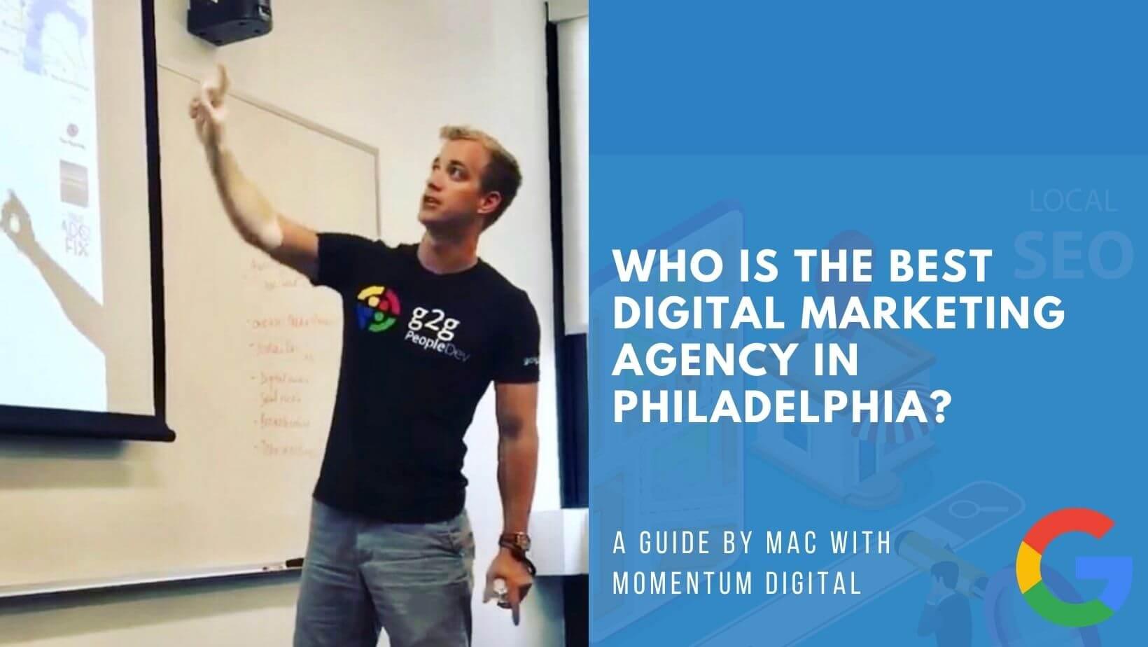 Who is the Best Digital Marketing Agency in Philadelphia?